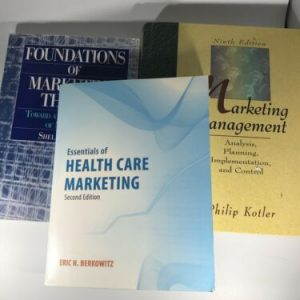 3 Marketing Textbooks: Essentials of Health Care Marketing, Marketing Mngt, Hunt