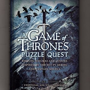 A Game of Thrones Puzzle Quest: Riddles, Enigmas; Quizzes [Hardcover]