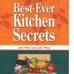 Best-Ever Kitchen Secrets