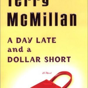 A Day Late and a Dollar Short [Hardcover] Terry McMillan