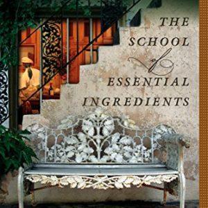 The School of Essential Ingredients (A School of Essential Ingredients Novel) [Paperback]
