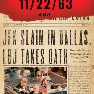 11/22/63: A Novel [Hardback]