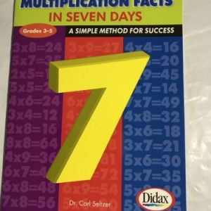 Multiplication Facts in 7 Days, Grades 3-5 : A Simple Method for Success by Carl