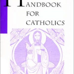 Handbook for Catholics (Sisters of Notre Dame)