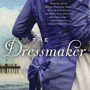 The Dressmaker [Paperback] by Kate Alcott