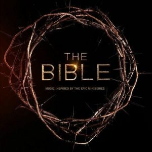 The Bible – Music Inspired by the Epic Miniseries (CD) New Sealed