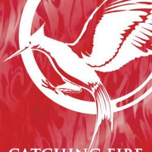 Catching Fire (Hunger Games Trilogy) [Paperback] Suzanne Collins
