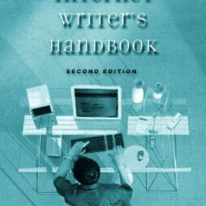 Internet Writer's Handbook, The (2nd Edition)