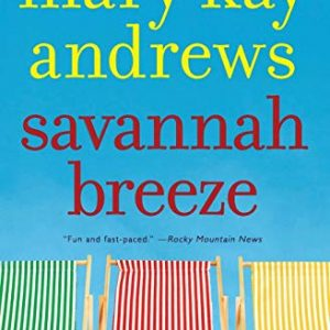 Savannah Breeze: A Novel [Paperback] Book 2 of 4: Weezie and Bebe Mysteries Serie