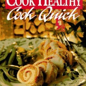 Cook Healthy, Cook Quick by Leisure Arts (1995-02-03)