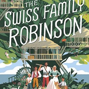 The Swiss Family Robinson (Abridged edition) (Puffin Classics) {Paperback]