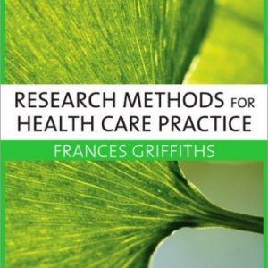 Research Methods for Health Care Practice By Frances Griffiths Paperback