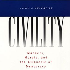 Civility by Stephen Carter [Paperback]
