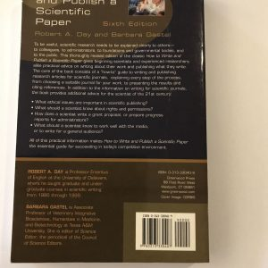 How to Write and Publish a Scientific Paper by Barbara Gastel and Robert A. Day