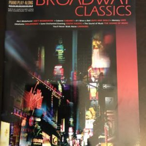 Broadway Classics Vol. 4 : Piano Play-Along by Along Piano Play Missing CD